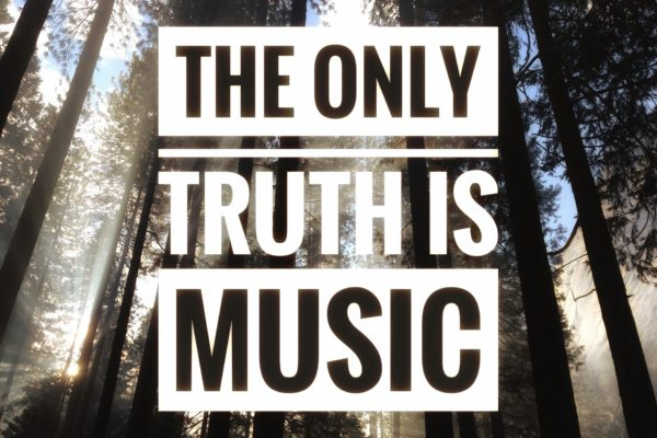 the only truth is music